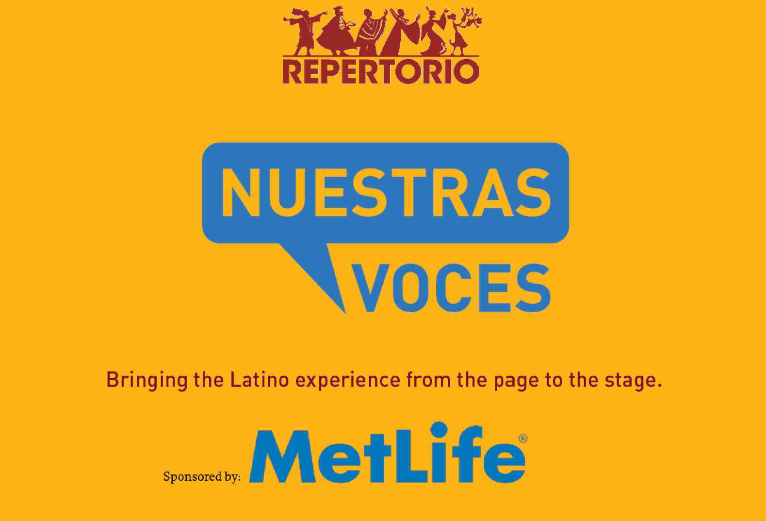 "Metlife's ""Nuestras Voces"" National Playwright Competition 2016 Deadline"